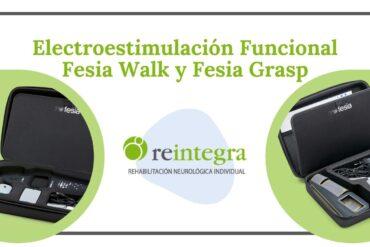 Electroestimulación Funcional con Fesia Walk y Fesia Grasp